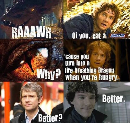 Eat a Snickers Sherlock…