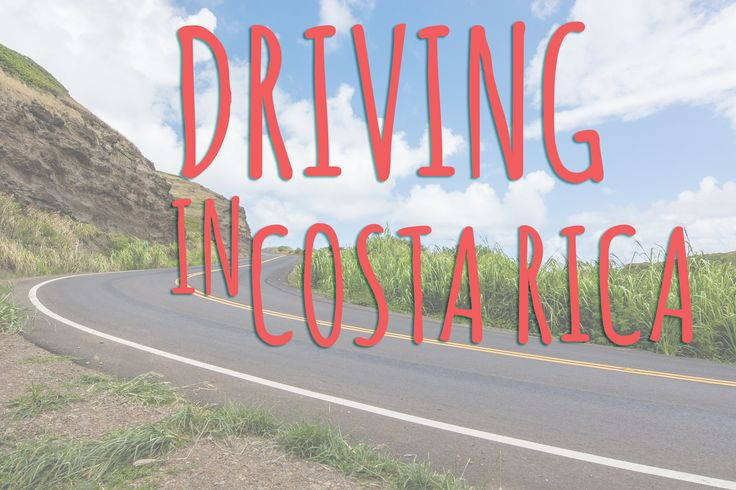 Driving in costa rica. Is interesting and nerve racking to say the less. Some tips that you should consider. Travel, driving, car rental