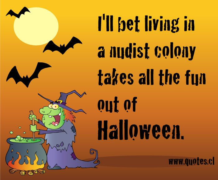 Wonderful Funny Halloween Sayings | Halloween Quotes, Funny Quotes, Thanksgiving  Quotes   My2fun