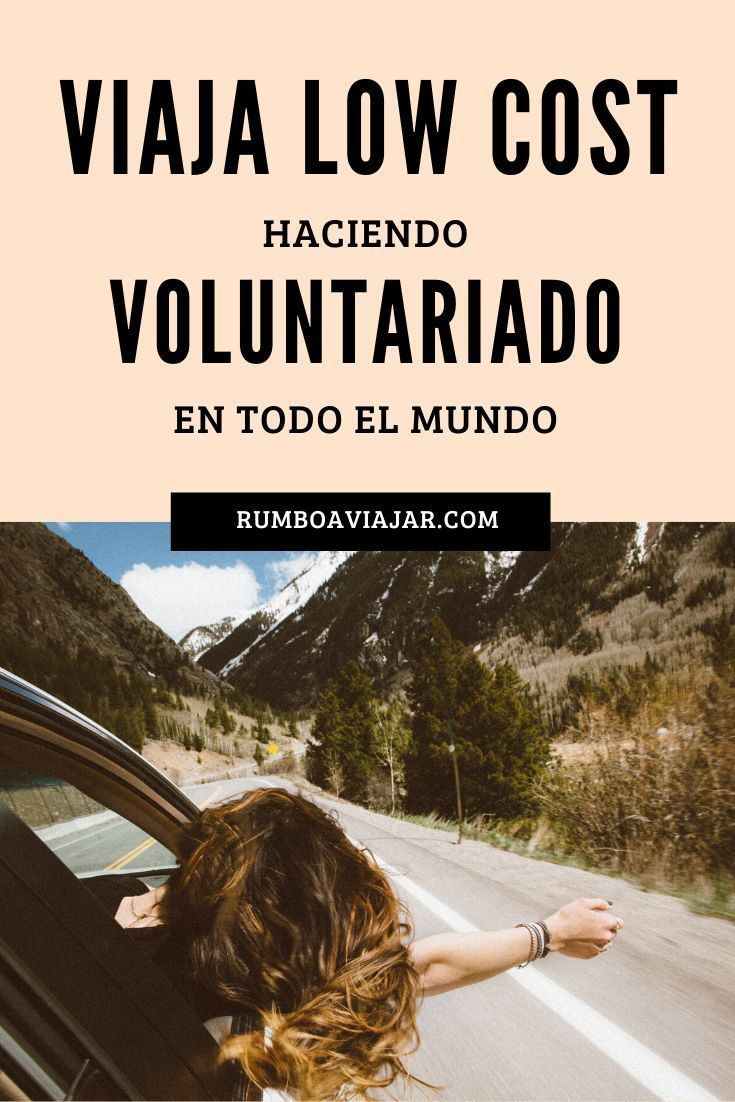 Viaja Gratis Haciendo Voluntariado En 2020 Viajes Viajar Por El Mundo Becas En El Extranjero
