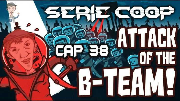 Capitulo 38 - Attack of the B-Team - Minecraft con Mod's - Serie coop