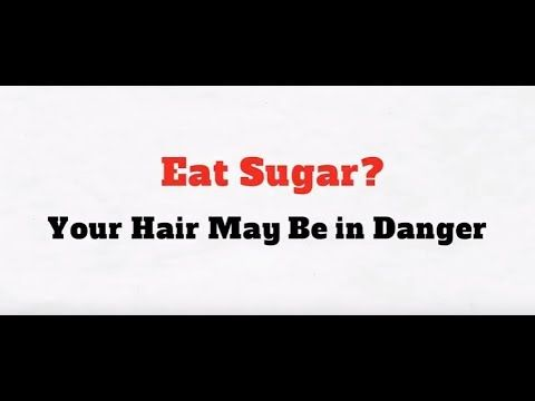 Sugar May Cause Hair Loss - Researchers believe that numerous factors contribute to hair loss in men and women. Until recently, it was believed that what you ate had nothing to do with your risk of going bald. However, recent studies have indicated that eating a diet high in simple sugars increases your chances of going bald dramatically.