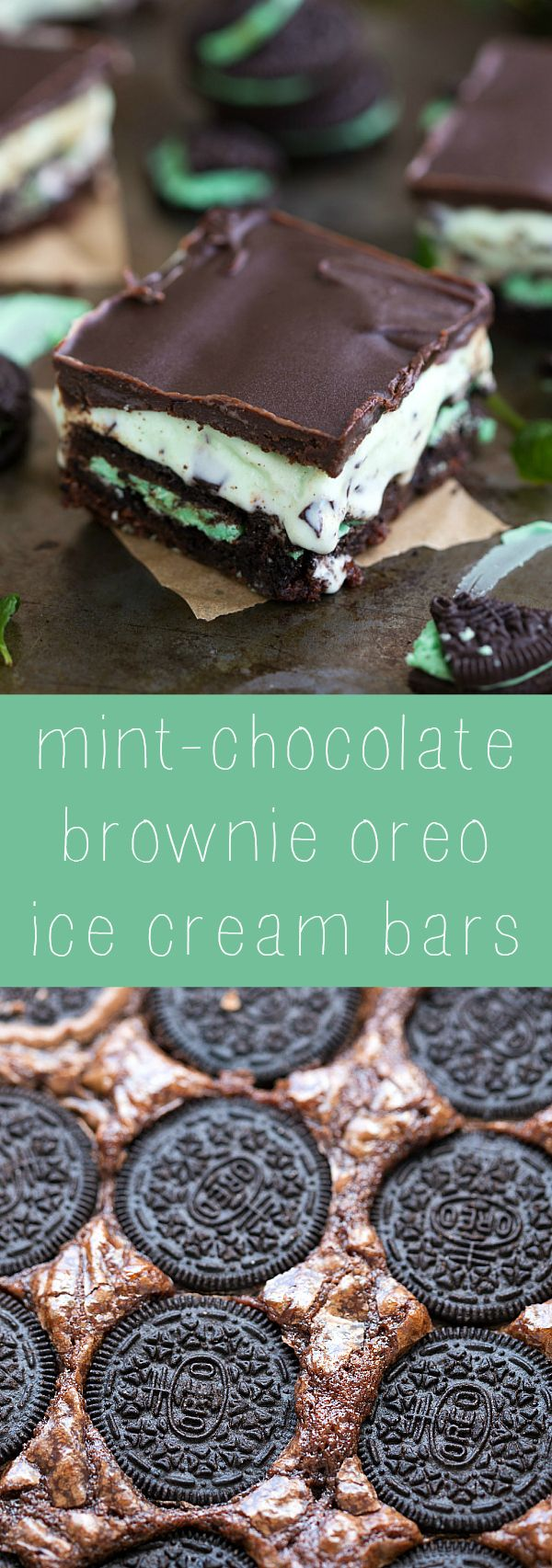Super simple 5-ingredient mint-chocolate brownie oreo ice cream bars