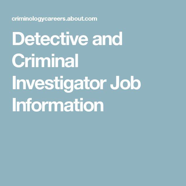 Detective and Criminal Investigator Job Information