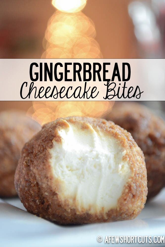 Gingerbread Cheesecake Bites | Holiday recipes | Holiday desserts | Christmas desserts | Gingerbread | Foodie Christmas | Christmas treats | Holiday party | Holiday food