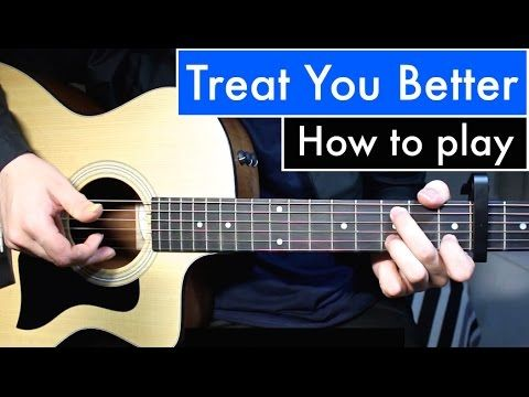 Shawn Mendes - Treat You Better | Guitar Lesson (Tutorial) Easy Chords