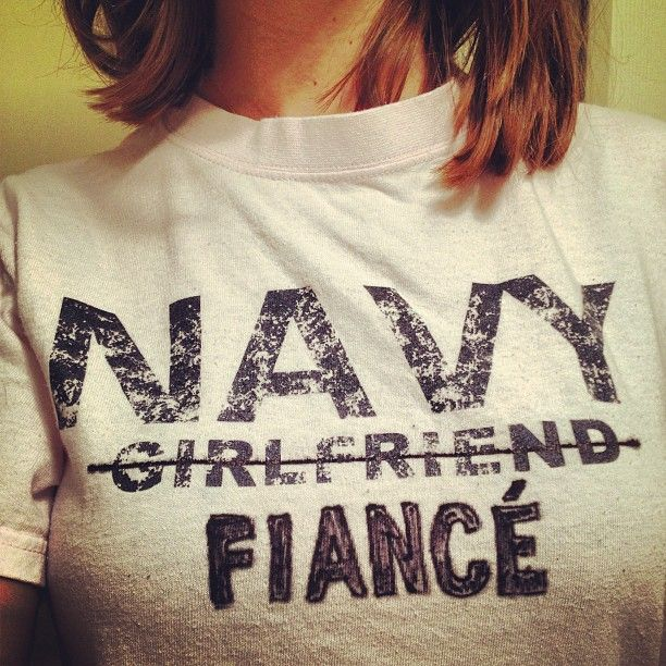 DIYed a Navy girlfriend shirt into Navy fiance shirt! Update again when married. I hope I have this one day :)