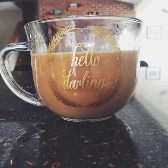 Hello Darling Clear Coffee Mug by AshsGlassesAndMore on Etsy
