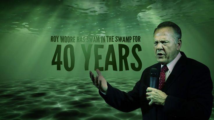 Roy Moore - Swamp Creature