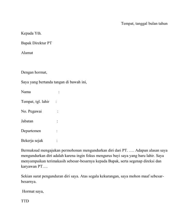 Contoh Surat Pengunduran Diri Langsung Ke Direktur Surat Pengunduran Diri Surat Tanda