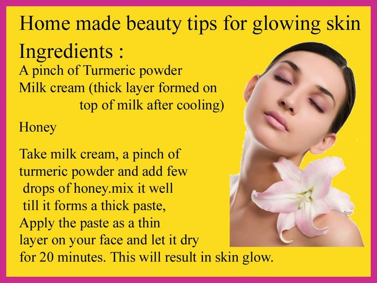 Natural Beauty Tips For Glowing: Home Made Beauty Tips For Glowing Skin. Skin Fairness