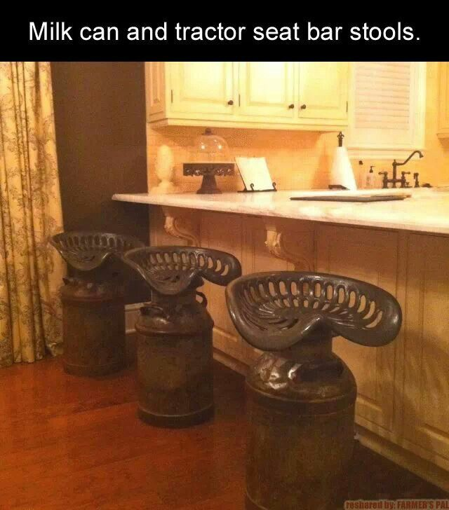 Old milk jug and tractor seat bar stools...Love!