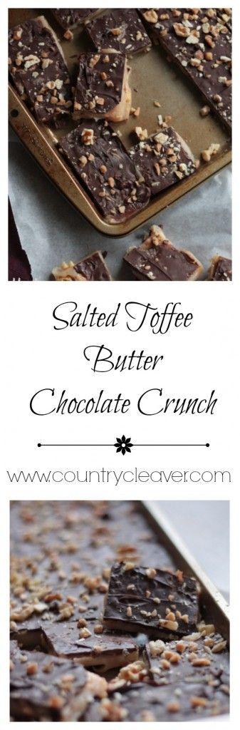 Salted Butter Toffee Chocolate Crunch with Walnuts - www.countrycleaver.com