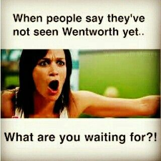 Australia's Drama Wentworth Is The Best Tv Show I Have Seen In Forever.. Haven't Been This Obsessed Since Buffy The Vampire Slayer!