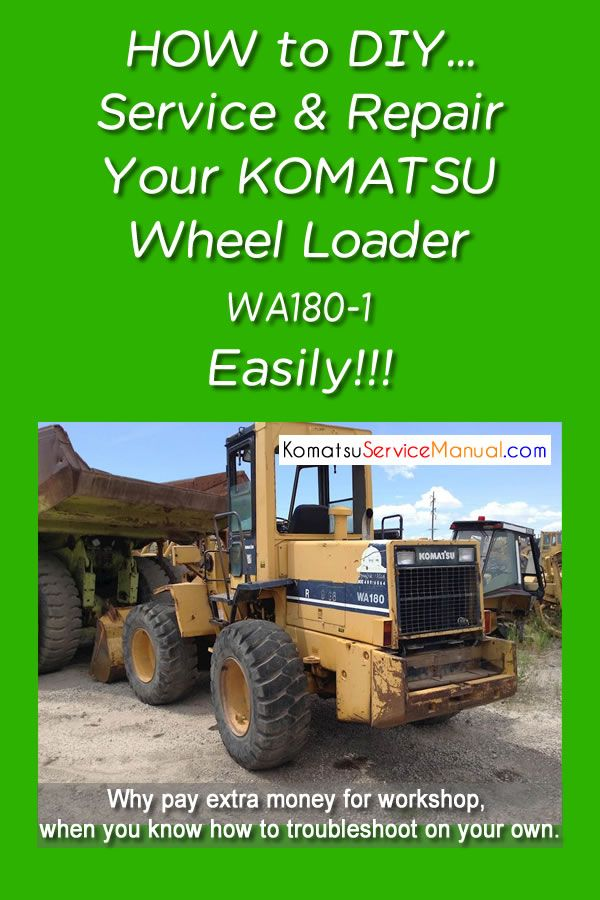 Komatsu Wheel Loader Wa180 1 Service Repair Manual Pdf Komatsu Repair Manuals Manual