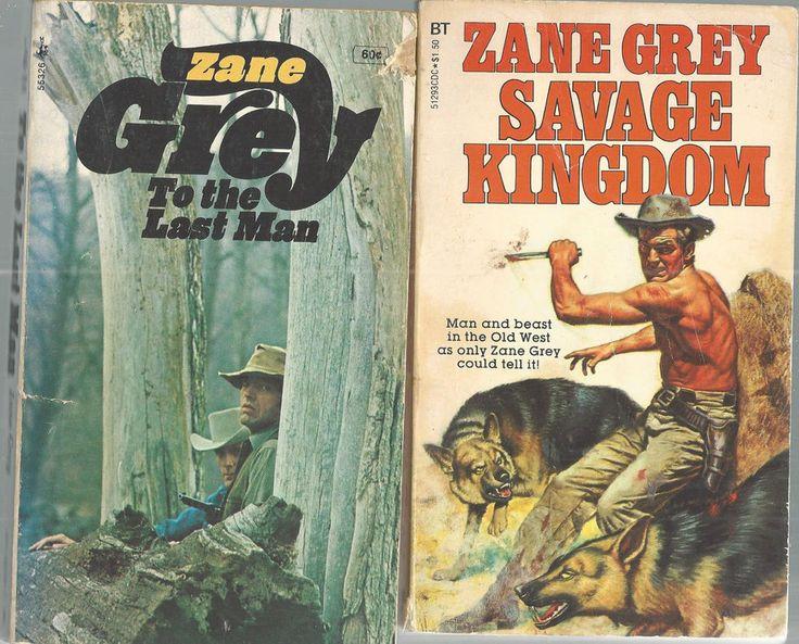 Westerns Zane Grey Savage Kingdom Last Ranger Buffalo HunLot of 5 Paper Backs