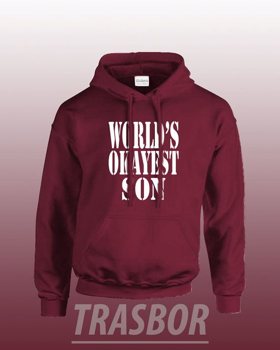 World's Okayest Son Hoodie Unisex by Trasbor on Etsy