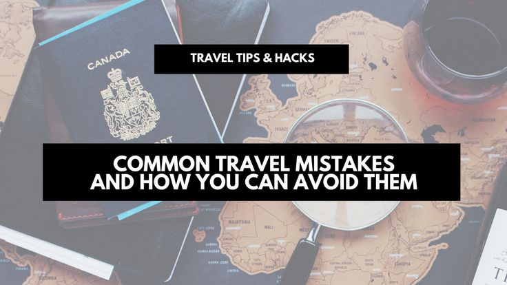 http://www.nonimay.com/wp-content/uploads/2016/11/Common-travel-mistakes-and-how-you-can-avoid-them-1024x576.png Common travel mistakes and how you can avoid them | travel tips & hacks Whether you regularly travel abroad or are planning the trip of a lifetime, we all make small mistakes when we plan. They might be small things, but they can cause us big problems when we travel. If you plan in advance, and use a little common sense, it is easy to avoid these mistakes. You have