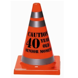 40 Senior Moment Cone