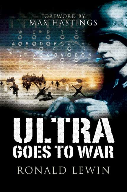 Ultra goes to War w/ foreword by Max Hastings #WW2