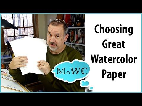 Choosing Watercolor papers. This review was done by Steve Mitchell and it explains the basic characteristics to look for when buying a GOOD quality Watercolor paper.