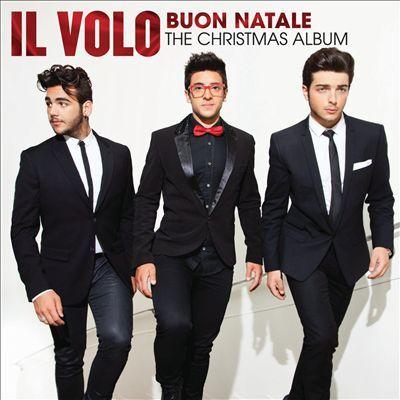 Il Volo - Buon Natale: The Christmas Album (released 10/22/13) Es perfecto*.*