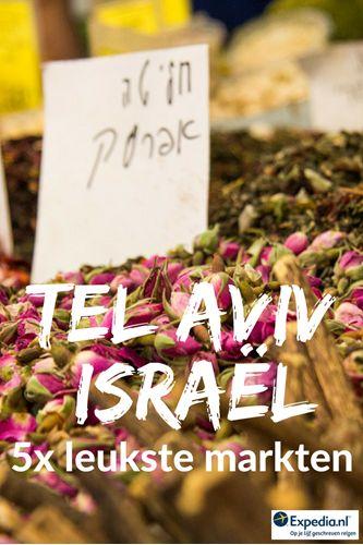 5x de leukste markten in Tel Aviv, Israël || Expedia Insider Tips