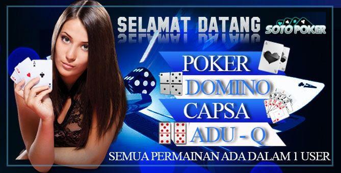 Sotopoker agen poker online Indonesia terpercaya –Sotopokeragen poker online Indonesia terpercaya yang memberikan permainan poker online, domino99, dan capsa susun online menggunakan uang asli. Daftarkan ID anda sekarang juga di sotopokeragen poker online yang memberikan permainan bebas BOT. SUPPORT BANK BCA BRI BNI DANAMON MANDIRI ARTHA GRAHA DEPOSIT : IDR 15.000 DAFTARSOTOPOKER Bagi […]