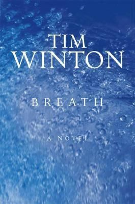 Tim Winton's Novels In Order Of Breathtaking Magnificence - Pelican ...
