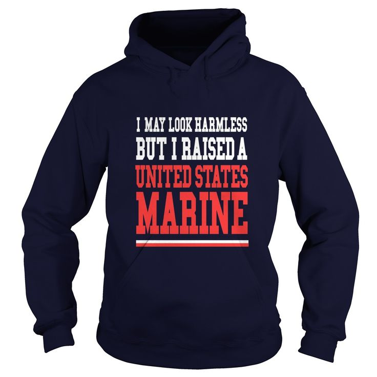 I May Look Harmless But I Raised United States Marine Tshirt  #gift #ideas #Popular #Everything #Videos #Shop #Animals #pets #Architecture #Art #Cars #motorcycles #Celebrities #DIY #crafts #Design #Education #Entertainment #Food #drink #Gardening #Geek #Hair #beauty #Health #fitness #History #Holidays #events #Home decor #Humor #Illustrations #posters #Kids #parenting #Men #Outdoors #Photography #Products #Quotes #Science #nature #Sports #Tattoos #Technology #Travel #Weddings #Women