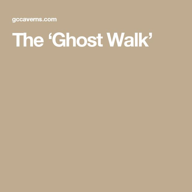 The 'Ghost Walk'