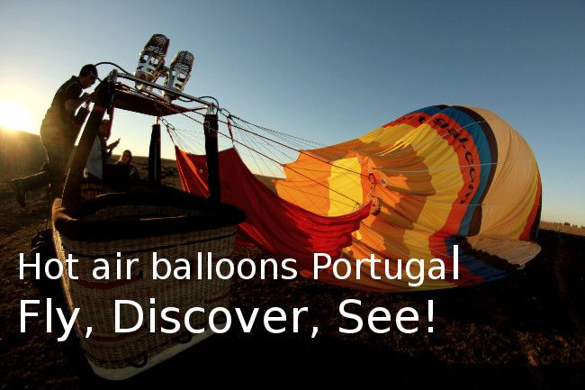 Hot air balloon flights in Portugal, single flights, event and team flights, Go Discover Portugal from the sky! - Go Discover Portugal travel