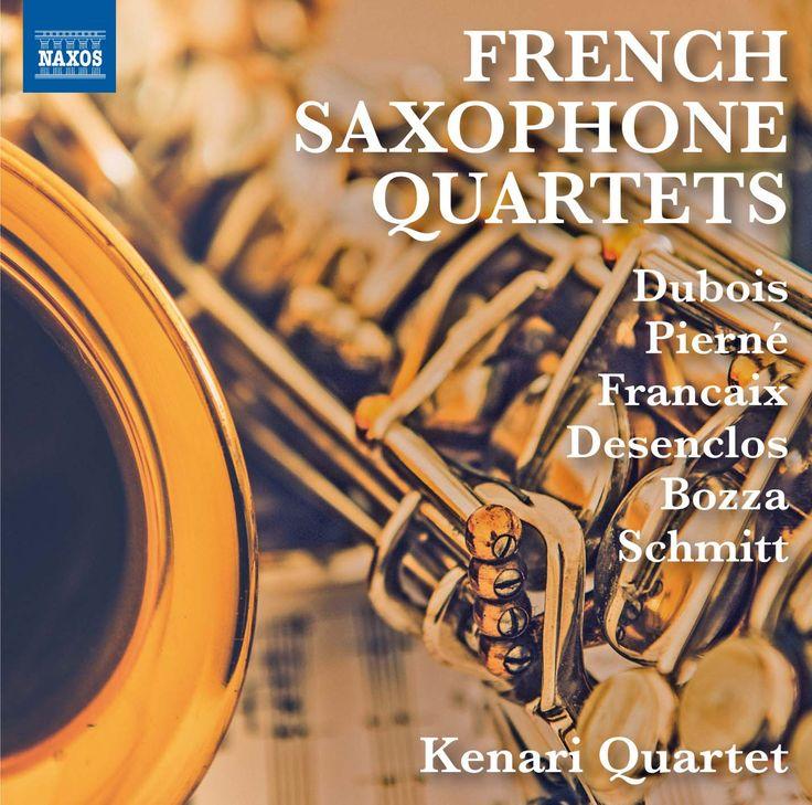 Kenari Quartet - French Saxophone Quartets