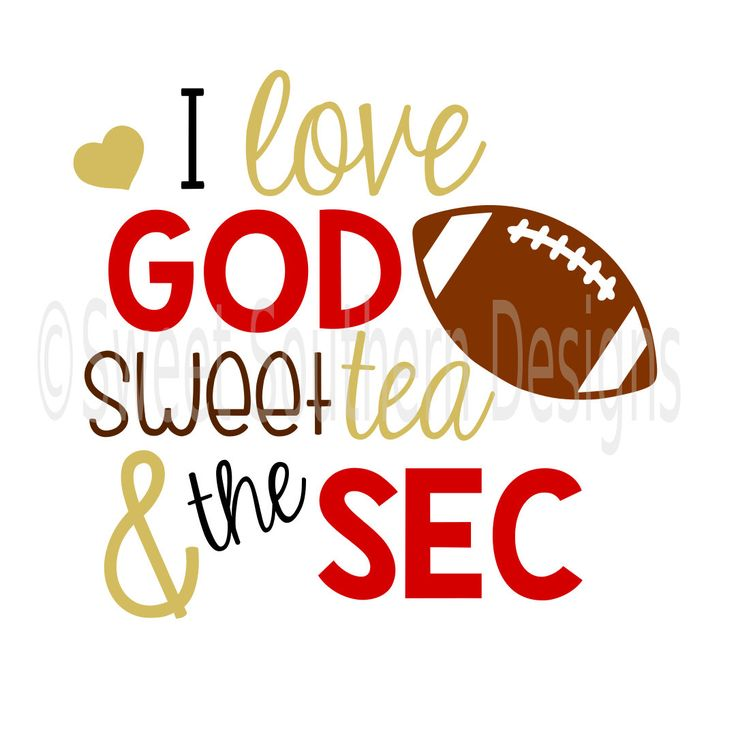 I love God sweet tea and the SEC football SVG instant download design for circuit or silhouette by SSDesignsStudio on Etsy https://www.etsy.com/listing/458609022/i-love-god-sweet-tea-and-the-sec