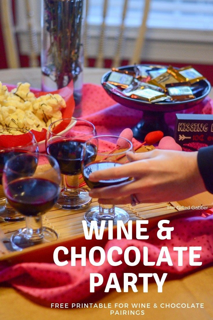 Wine And Chocolate Party Valentine S Day Desserts The Gifted Gabber Party Food Ideas For Adults Entertaining Chocolate Party Galentines Party