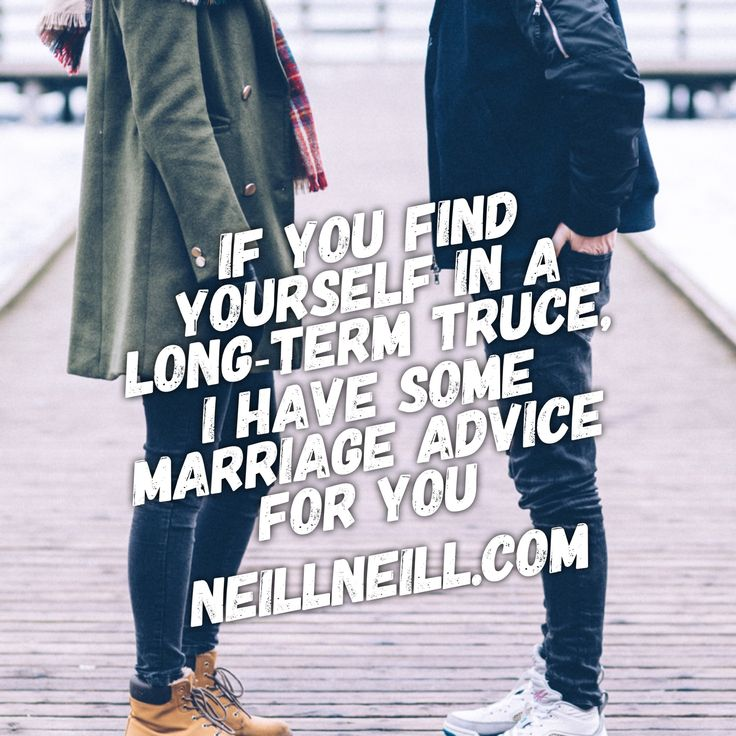 If you find yourself in a long-term truce, I have some marriage advice for you.  NeillNeill.com