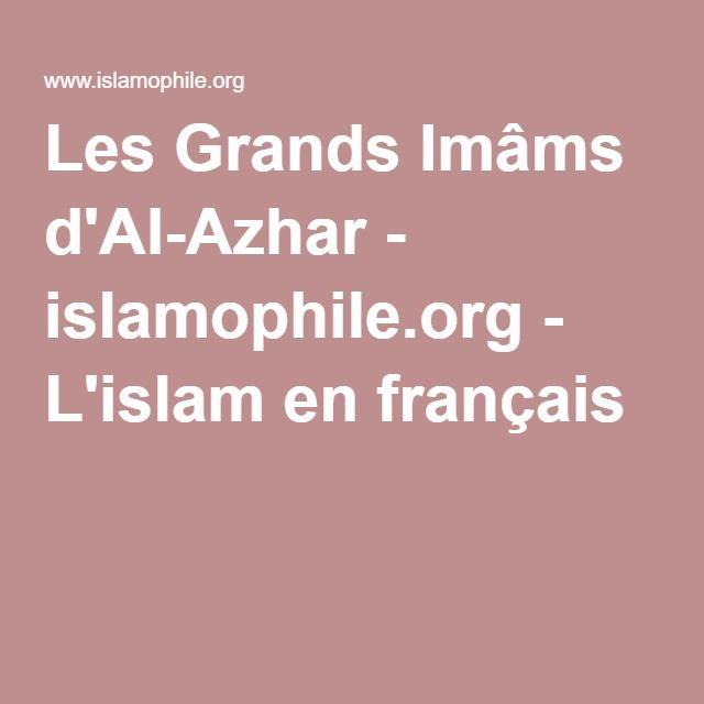 Les Grands Imâms d'Al-Azhar - islamophile.org - L'islam en français