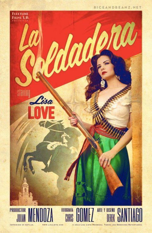 La Soldadera Cine Mexicano style poster art made by Derek Santiago and Lisa Love
