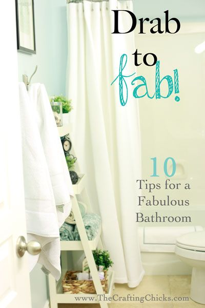 10 Tips to make your Bathroom Fabulous!!!