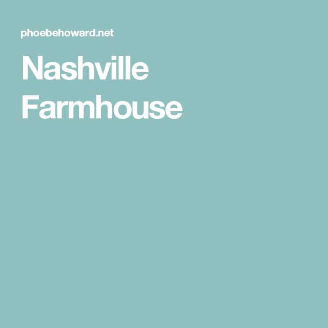 Nashville Farmhouse