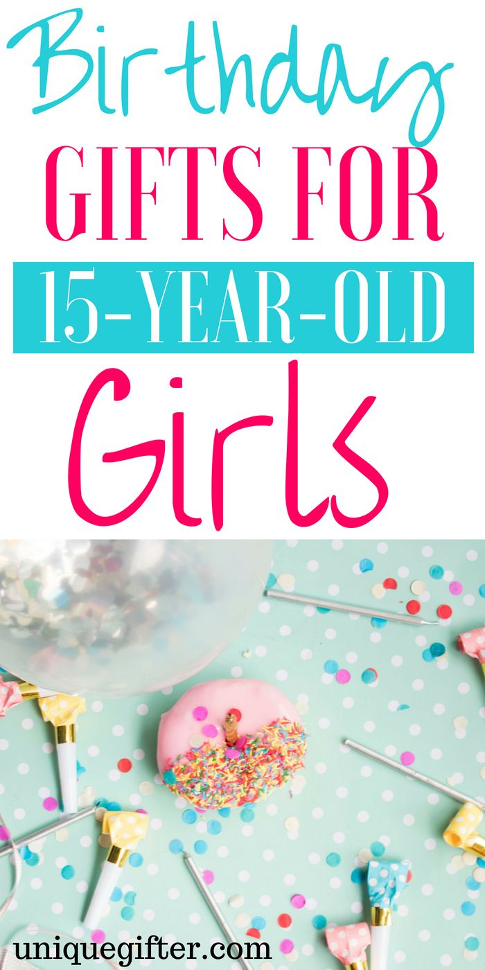 20 birthday gifts for 15 year old girls | unique gift ideas