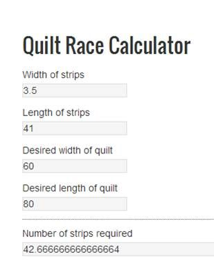 Jelly Roll Race calculator by Jo's Country Junction with Jo and Kelli ~ A jelly roll race quilt, or 1600 quilt is a fun and fast way to make a quilt, but what if you want a different size or want to use wider strips cut from yardage or scraps? here is a calculator to help you figure out how many strips to cut! The possibilities are endless with thousands of fabrics to choose from at the Fabric Shack at http://www.fabricshack.com/cgi-bin/Store/store.cgi