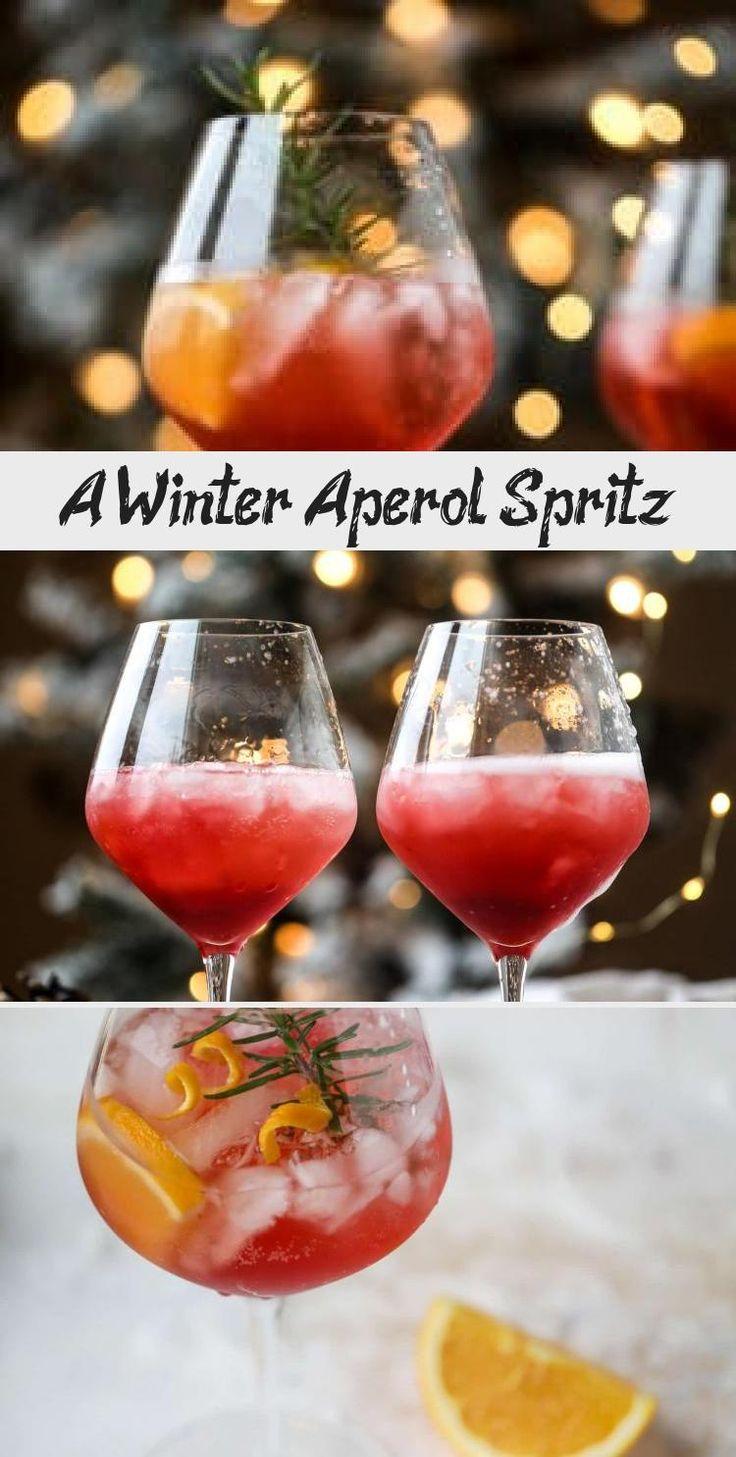 A Winter Aperol Spritz Aperol Spritz Aperol Spritz