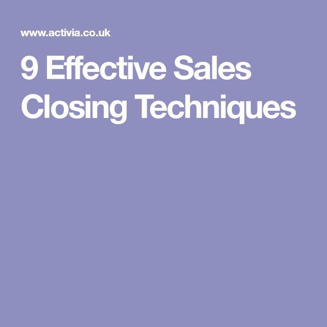9 Effective Sales Closing Techniques