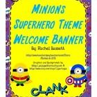 This cute Minions Superhero theme welcome banner will look great with all my other Minion Superhero themed items. You can hang this at or above you...