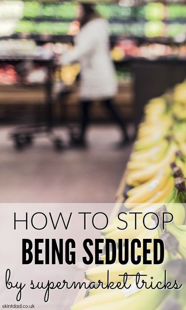 Stop Being Seduced by Supermarket Tricks