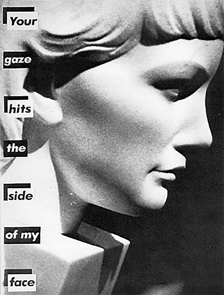 Barbara Kruger Untitled (Your Gaze Hits the Side of My Face) 1981