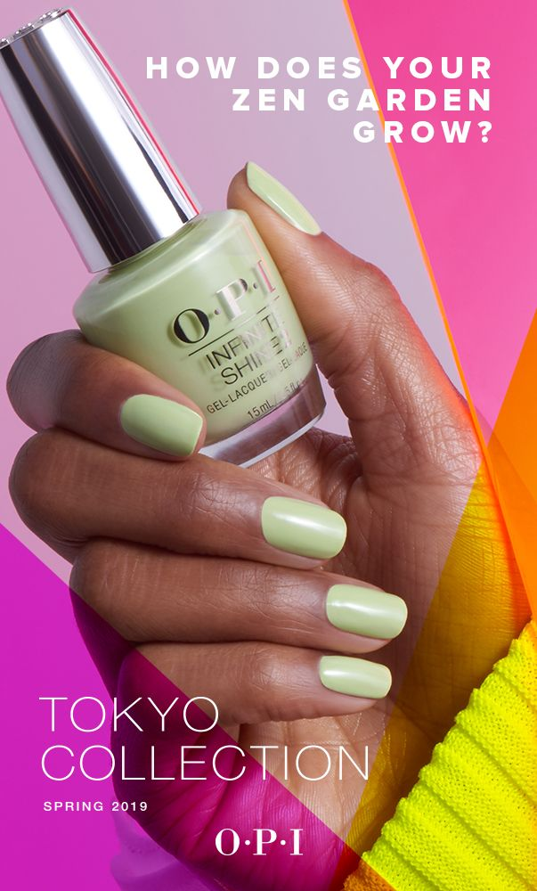 Shine Forever With How Does Your Zen Garden In Opi Infinite Shine From Our New Opi Tokyo Collection Sh Opi Nail Colors Infinite Shine Nail Colors Summer Opi