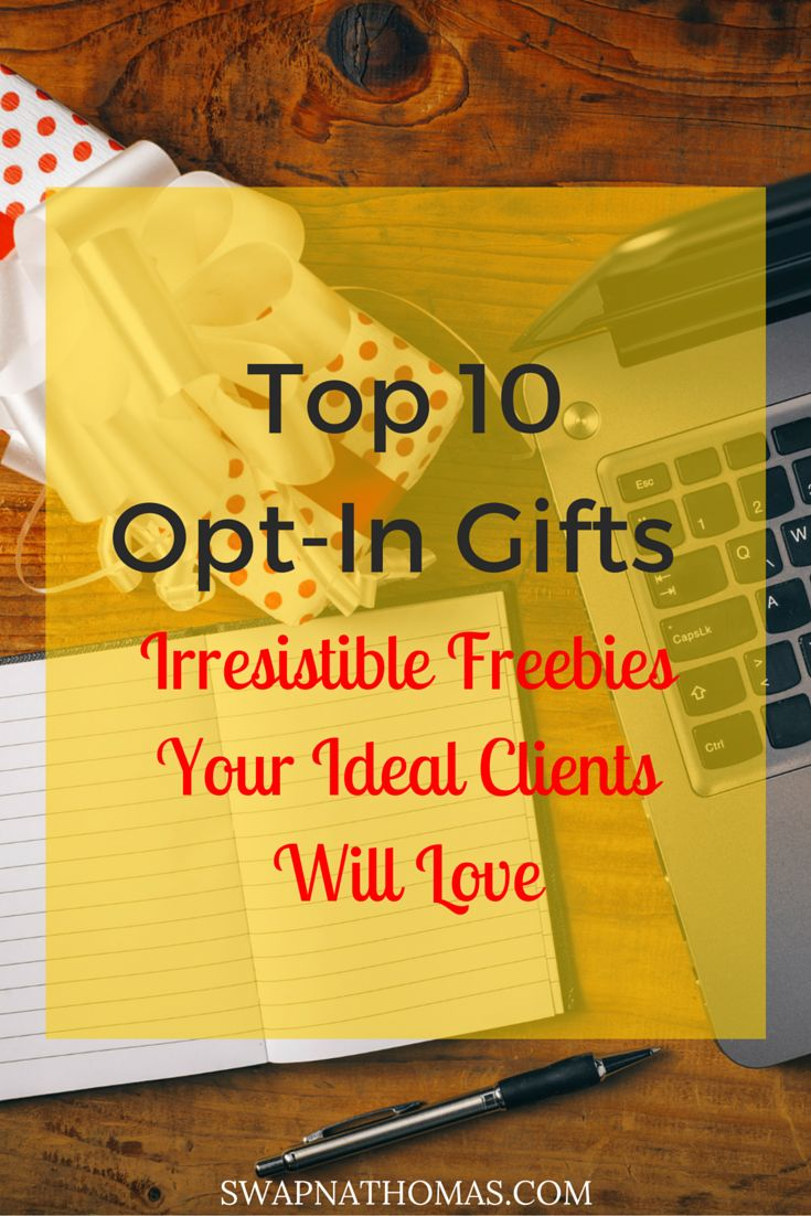 Opt-In Gifts