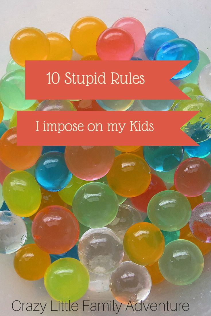 Crazy Little Family Adventure : 10 Stupid Rules I try to Impose on my Kids